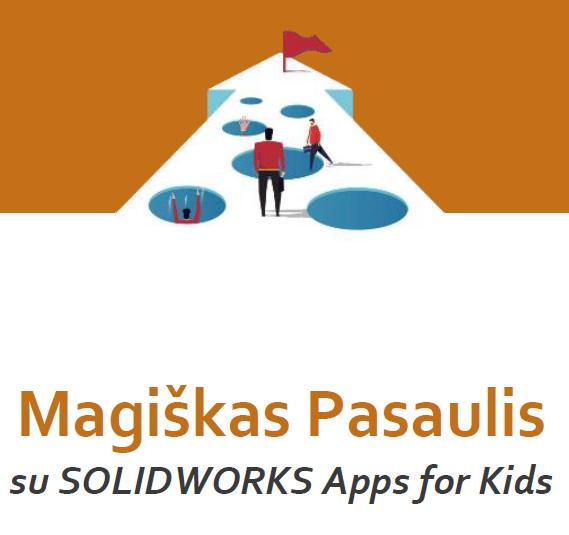 Solidworks Apps for Kids, projektavimas, antroji dalis