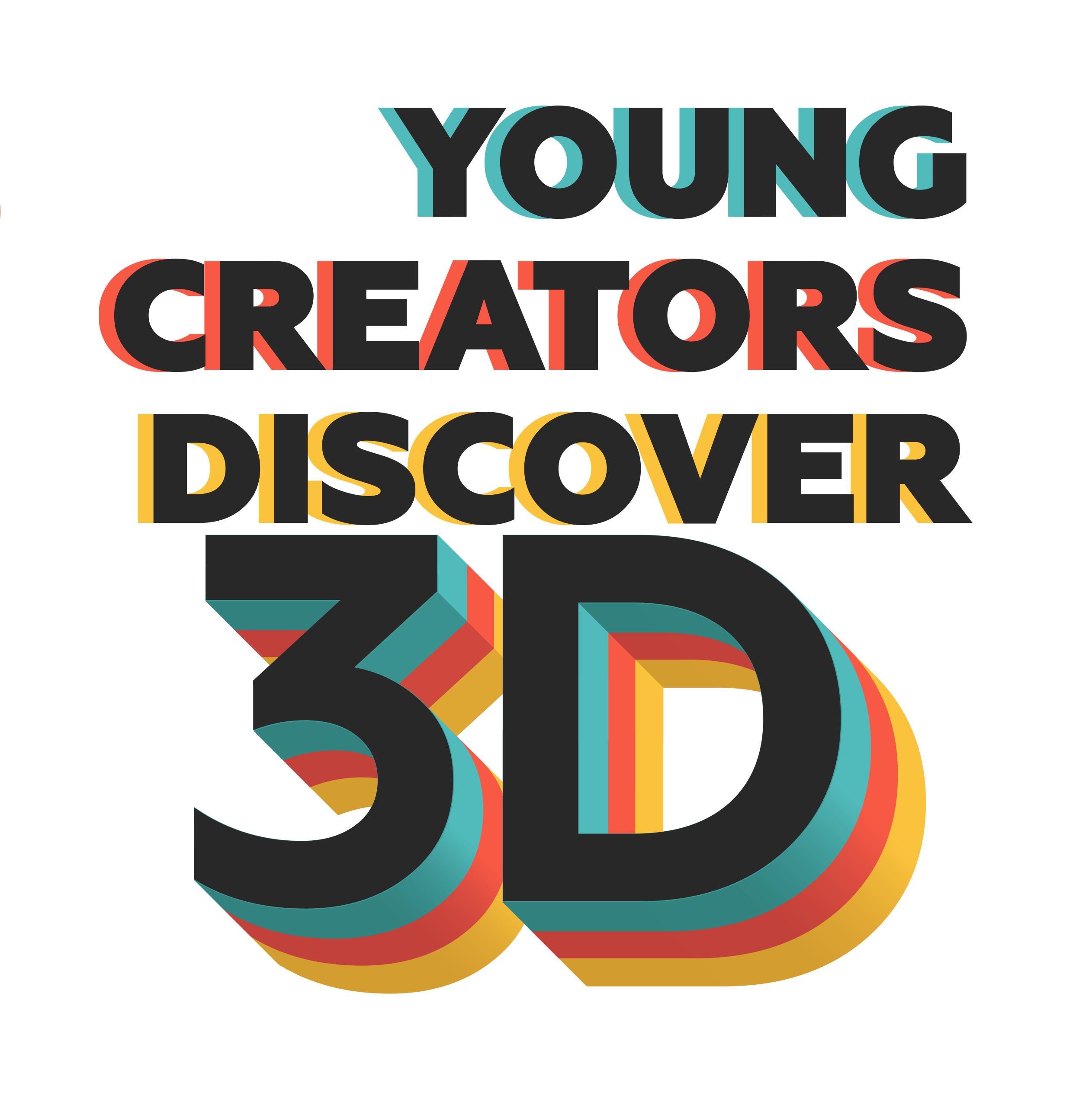 Young Creators Discover 3D